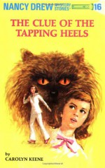 The Clue of the Tapping Heels - Carolyn Keene, Mildred Benson