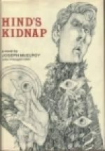 Hind's Kidnap : A Pastoral on Familiar Airs - Joseph McElroy