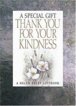 A Special Gift Thank You for Your Kindness - Helen Exley, Juliette Clarke