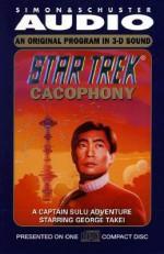Cacophony: A Captain Sulu Adventure (Star Trek) - Peter David, George Takei