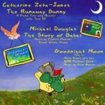 The Runaway Bunny: Including, the Story of Babar & Goodnight Moon - Margaret Wise Brown, Jean de Brunhoff, Glen Roven, Francis Poulenc, Mark Stone, Catherine Zeta-Jones, Michael Douglas