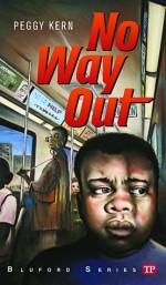 No Way Out - Peggy Kern, Paul Langan