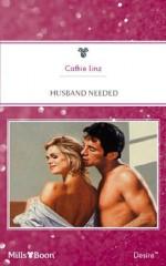 Mills & Boon : Husband Needed - Cathie Linz