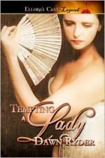 Tempting a Lady - Dawn Ryder