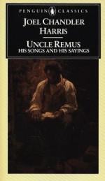 Uncle Remus - Joel Chandler Harris
