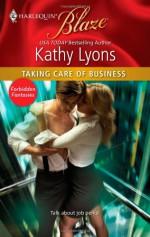 Taking Care of Business (Harlequin Blaze, #576) - Kathy Lyons
