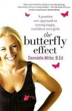 Butterfly Effect - Dannielle Miller