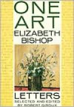One Art - Elizabeth Bishop, Robert Giroux