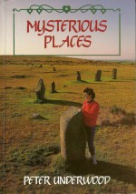 Mysterious Places - Peter Underwood