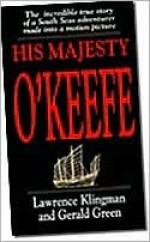 His Majesty O'Keefe - Lawrence Klingman, Gerald Green
