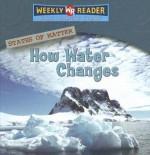How Water Changes - Jim Mezzanotte, Susan Nations, Debra Voege