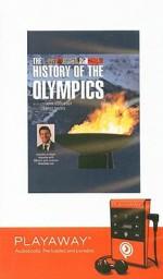 The History of the Olympics [With Headphones] - John Goodbody, Barry Davies