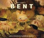 Bent - Dave Cooper, Guillermo del Toro