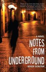 Underground Notes - Roger Scruton