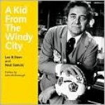 A Kid from the Windy City - Lee B. Stern, Neal Samors, John McDonough