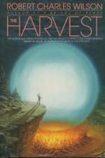 The Harvest - Robert Charles Wilson