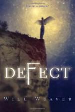 Defect - Will Weaver