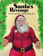 Santa's Revenge - James Rice