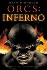 Orcs: Inferno - Stan Nicholls