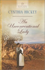 An Unconventional Lady - Cynthia Hickey