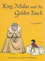 King Midas And The Golden Touch - Al Perkins, Regina Shekerjian, Haig Shekerjian