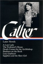 Later Novels - Willa Cather, Sharon O'Brien