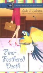 Fine-Feathered Death - Linda O. Johnston