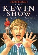 The Kevin Show - David Haynes, Laura J. Bryant