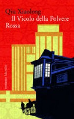Il Vicolo della Polvere Rossa - Qiu Xiaolong, Fabio Zucchella