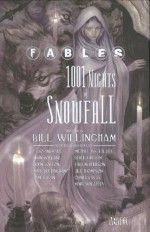 Fables: 1001 Nights of Snowfall - Charles Vess, Bill Willingham, Jill Thompson, Esao Andrews, Mark Buckingham, John Bolton, James Jean, Derek Kirk Kim, Mark Wheatley, Brian Bolland, Michael Wm. Kaluta, Tara McPherson