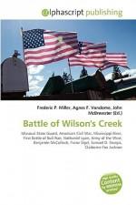 Battle of Wilson's Creek - Agnes F. Vandome, John McBrewster, Sam B Miller II