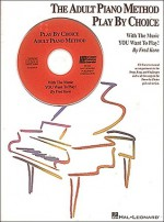 The Adult Piano Method Play by Choice - Accompaniment CD - Fred Kern