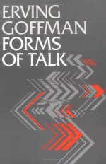 Forms of Talk (Conduct and Communication) - Erving Goffman, Dell Hymes