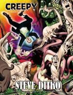 Creepy Presents Steve Ditko - Steve Ditko, Archie Goodwin, Philip Simon
