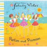 Parties and Promises (Felicity Wishes) - Emma Thomson