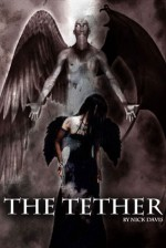 The Tether: None Good - Nick Davis