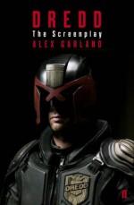 Dredd - Alex Garland
