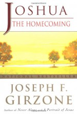Joshua: The Homecoming - Joseph F. Girzone
