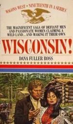 Wisconsin! - Dana Fuller Ross