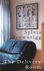 The Delivery Room - Sylvia Brownrigg