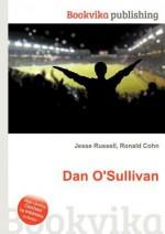Dan O'Sullivan - Jesse Russell, Ronald Cohn