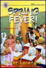 Spring Fever - Peter Lerangis