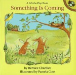 Something Is Coming - Bernice Chardiet