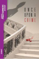 Once Upon a Crime - Anne Schraff