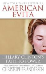 American Evita: Hillary Clinton's Path to Power - Christopher Andersen
