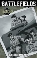 Battlefields, Volume 3: The Tankies - Garth Ennis, Carlos Esquerra
