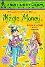 Magic Money - David A. Adler, Heather Harms Maione