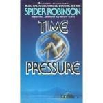 Time Pressure - Spider Robinson