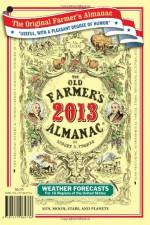 The Old Farmer's Almanac 2013 - Old Farmer's Almanac