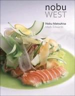 Nobu West - Nobuyuki Matsuhisa, Mark Edwards
